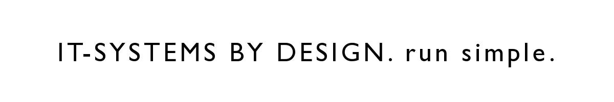 Systemdesign. Einzigartige EDV Lösungen