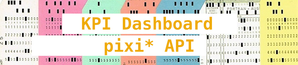 KPI: pixi* API und Freeboard
